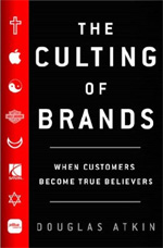 Douglas Atkin Culting of Brands